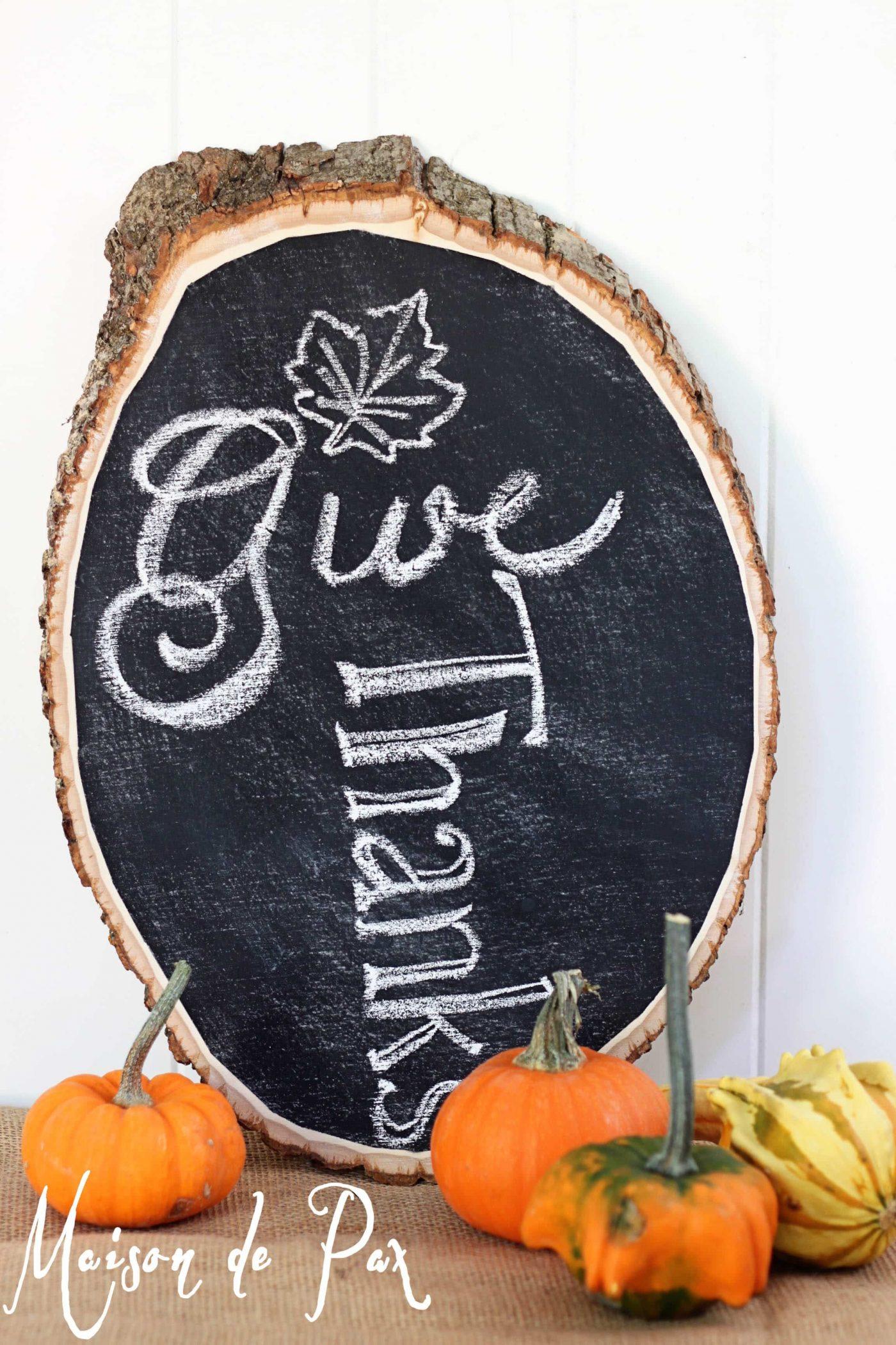 how to turn a log into a chalkboard sign via maisondepax.com #tutorial #diy #chalkboard #log