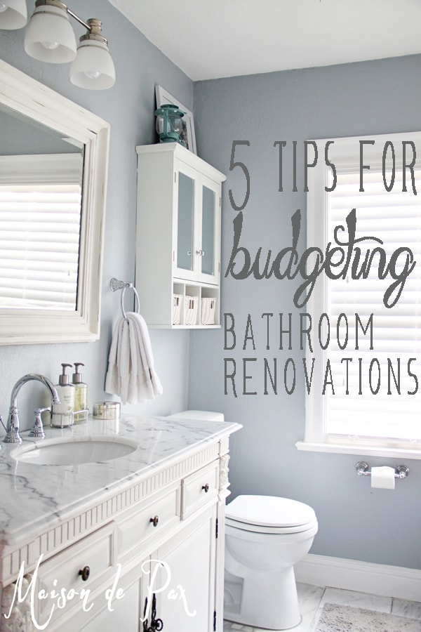 Bathroom renovations budget tips for Remodeling your bathroom on a budget