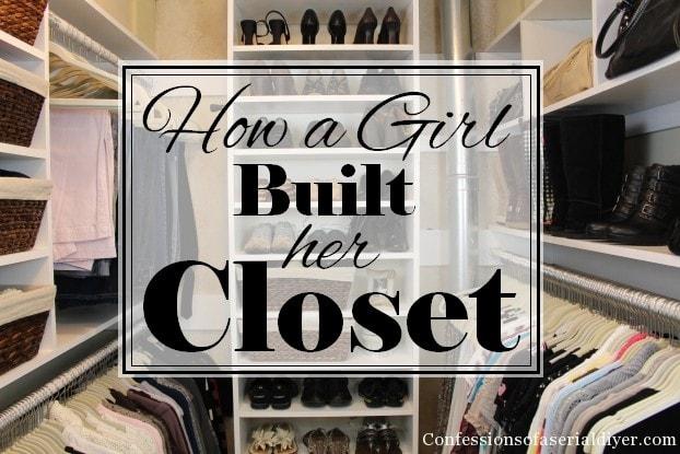 How-a-Girl-Built-her-Closet-+