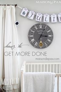 tips for moms to get more done via maisondepax.com