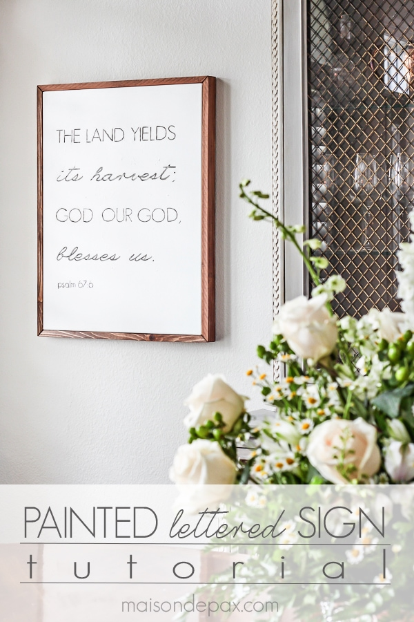 Learn how to make a beautiful, painted lettered sign on canvas with a simple wood frame: this step by step tutorial is so easy to follow   maisondepax.com