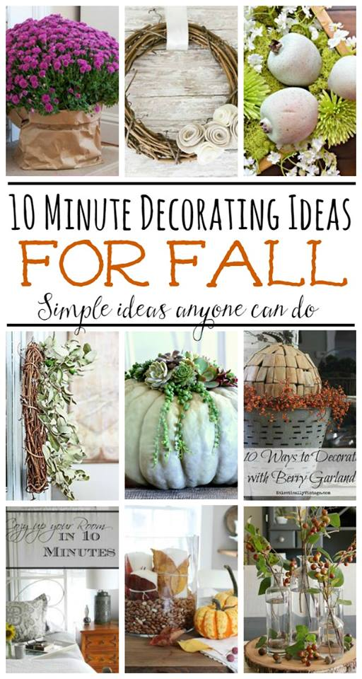What great ideas! 10 minute decorating ideas for fall... A gorgeous home doesn't have to take hours! maisondepax.com