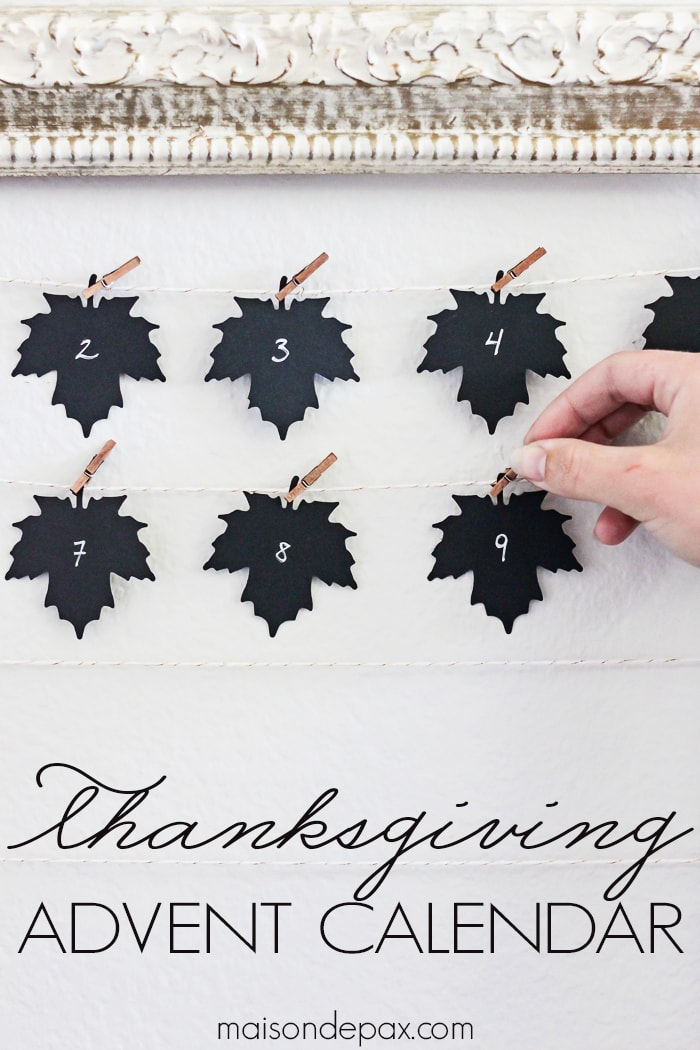 What a fun idea! Count your blessings throughout the month of November with a Thanksgiving advent calendar. Frame it for beautiful fall art | maisondepax.com