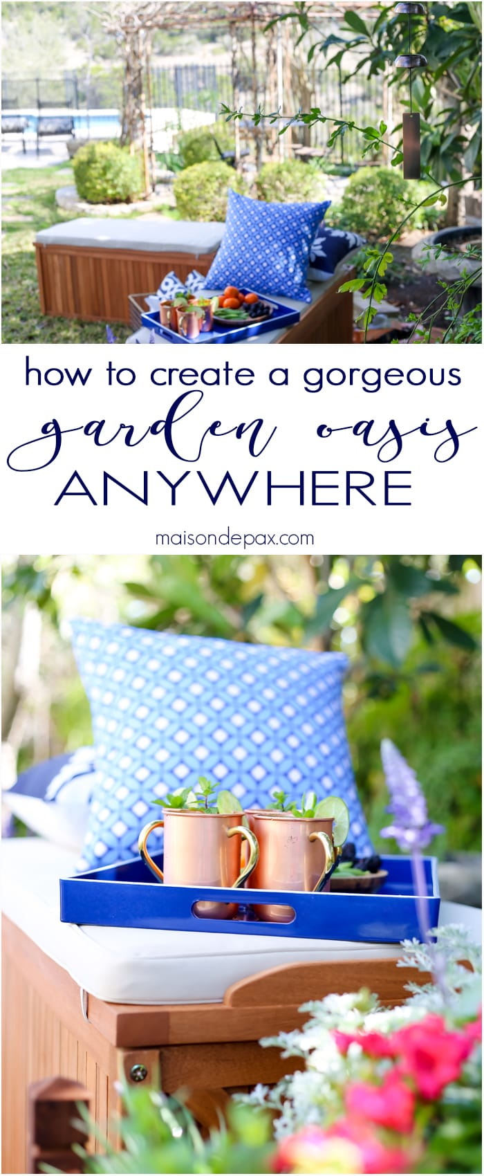 I love this idea! How to create a gorgeous garden oasis anywhere... the best tips for making a perfect outdoor sanctuary | maisondepax.com