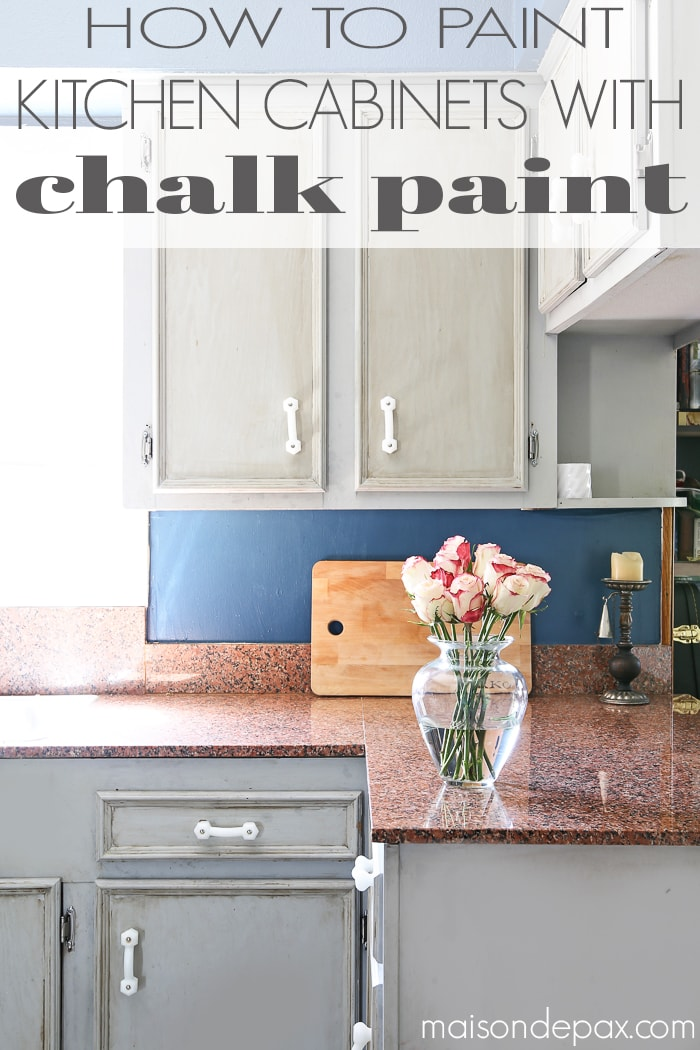 How to Paint a Kitchen with Chalk Paint - Maison de Pax
