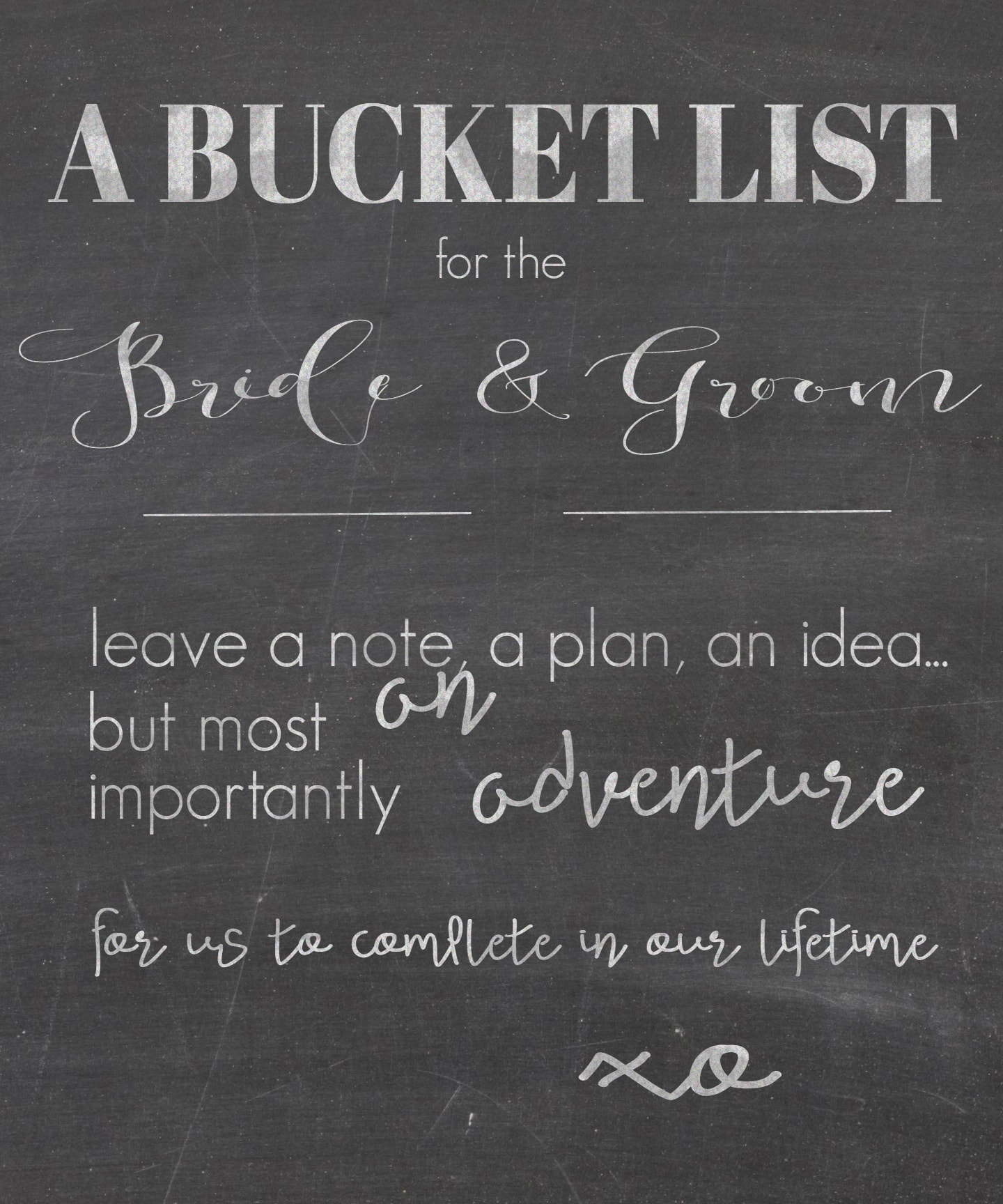 free printable!  Chalkboard sign for a bucket list in lieu of a guest book | maisondepax.com