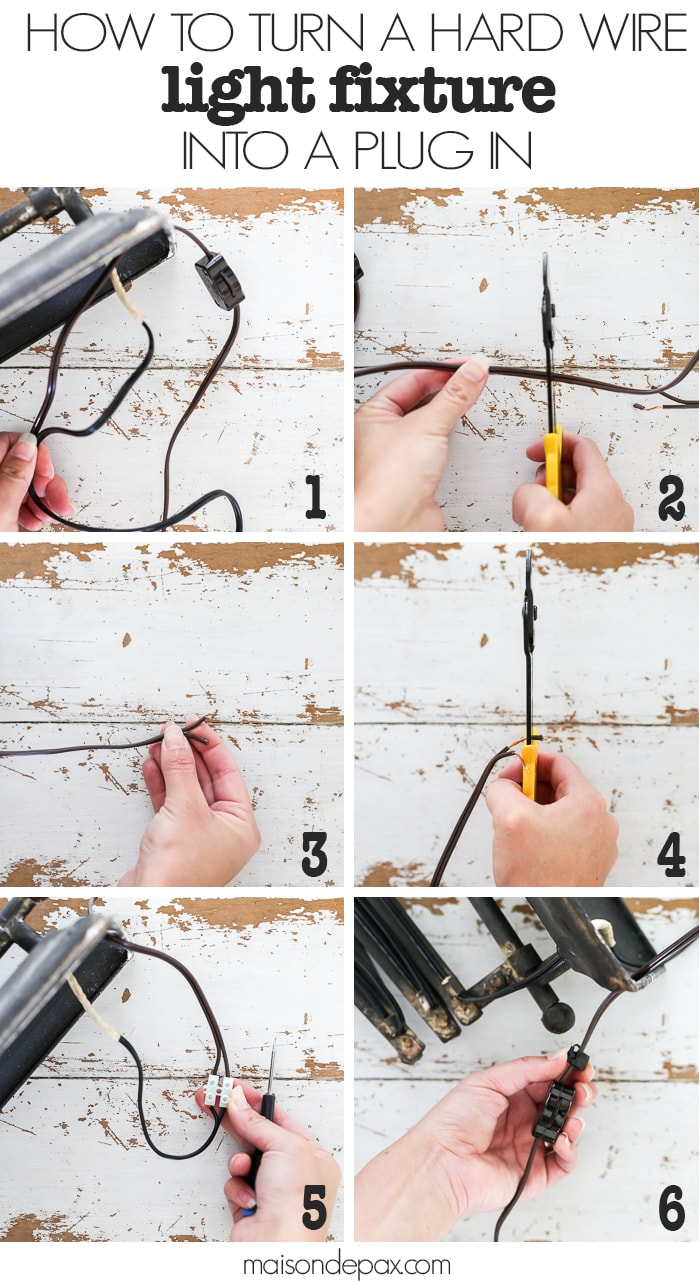 How to turn a Hard Wire Light Fixture into a Plug In step by step  sc 1 st  Maison de Pax : how to extend wiring for lights - yogabreezes.com