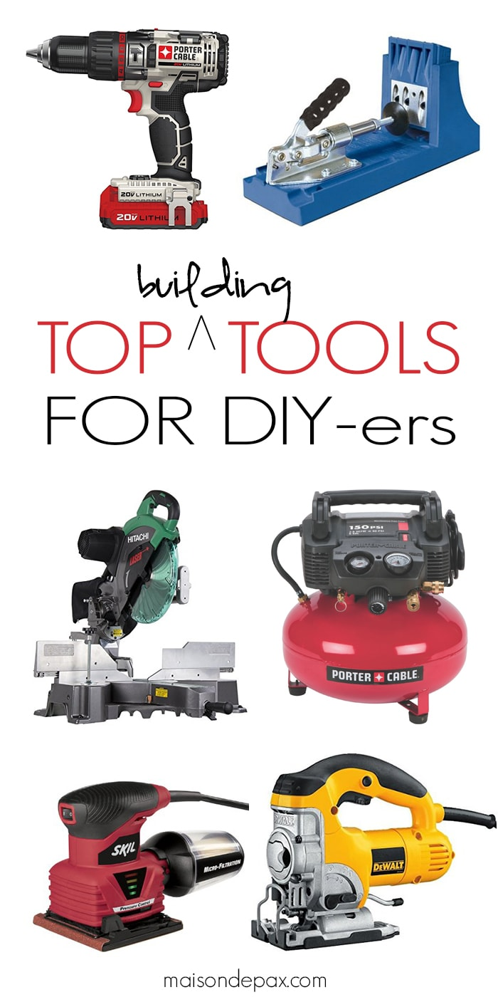 The Best Tools for DIY-ers | perfect for all skill levels, every DIYer will want to add these tools to their list... includes budget options!