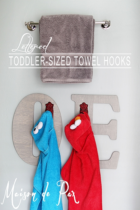 DIY Toddler-Sized Towel Hooks: Help your kids keep their own bathroom clean by giving them these adorable monogrammed spots to hang their own towels!